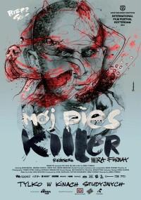 Mój pies Killer (2013) plakat