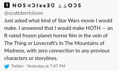 Scott-Derrickson-Star-Wars-Tweet.jpg