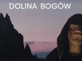 """Plakat nowego filmu Lecha Majewskiego """"Dolina Bogów"""""""