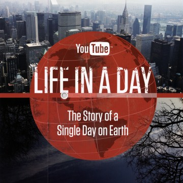 life_in_a_day_movie_promo_poster_01.jpg